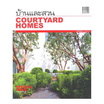 บ้านและสวนฉบับพิเศษกลางปี Courtyard Homes